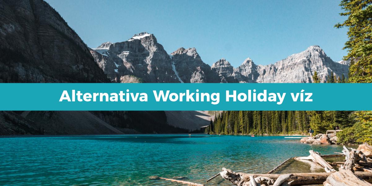 Alternativa Working Holiday víz do Kanady